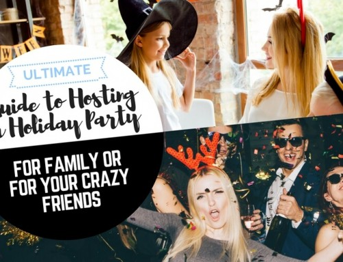Ultimate Guide to Hosting a Holiday Party: Drinks, What to Wear, Entertainment, and More!