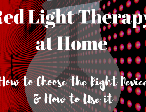 Red Light Therapy at Home: How to Choose the Right Device, How Often to Use