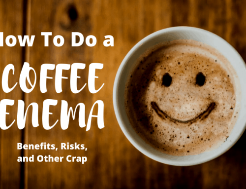 How To Do a Coffee Enema: Benefits, Risks, and Other Crap