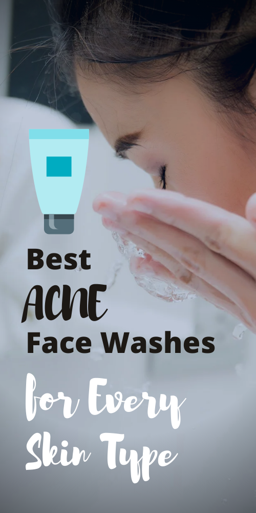 This will help you find the best acne face wash for your skin.