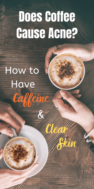 "This article tackles the question ""does coffee cause acne"" and how you can save your skin and have your morning boost."