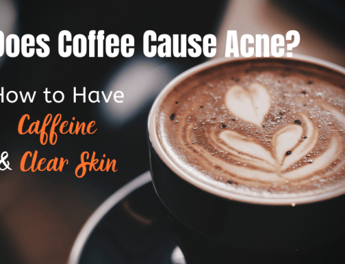 Does Coffee Cause Acne? How to Have Caffeine & Clear Skin