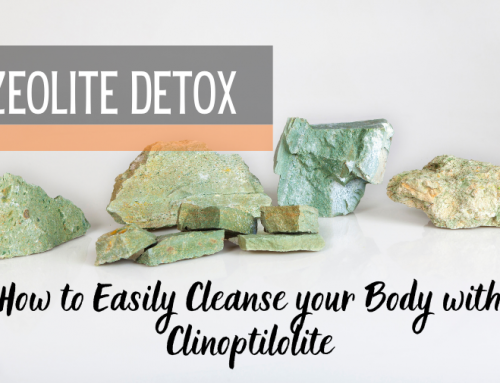 Zeolite Detox: How to Easily Cleanse your Body with Clinoptilolite