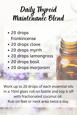 This essential oil blend is great to help support the maintainance of your thryroid.