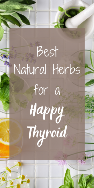 Treat your thyroid with natural herbs.