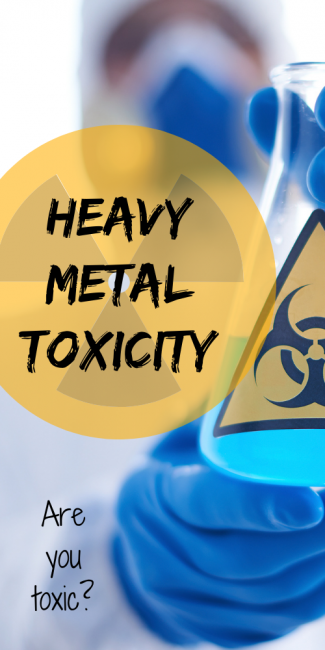 How to recognize and avoid heavy metal toxicity