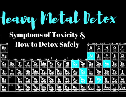 Heavy Metal Detox: Symptoms of Toxicity and How to Detox Safely